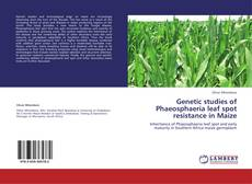 Bookcover of Genetic studies of Phaeosphaeria leaf spot resistance in Maize