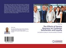 Borítókép a  The Effects of Service Recovery on Customer Satisfaction and Loyalty - hoz