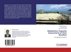 Bookcover of Adaptation Capacity Assessment of Char Dwellers