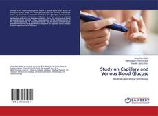 Bookcover of Study on Capillary and Venous Blood Glucose