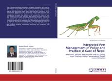 Bookcover of Integrated Pest Management in Policy and Practice: A Case of Nepal