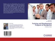 Bookcover of Training and Development Program of Banglalink