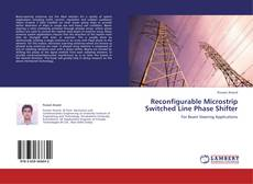 Capa do livro de Reconfigurable Microstrip Switched Line Phase Shifter