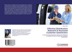Capa do livro de Effective Distribution Network & Perceived Customer Satisfaction