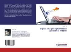 Capa do livro de Digital Image Segmentation Variational Models