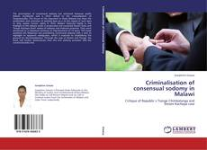 Bookcover of Criminalisation of consensual sodomy in Malawi