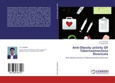 Copertina di Anti-Obesity activity OF Tabernaemontana Divaricata