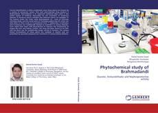 Bookcover of Phytochemical study of Brahmadandi