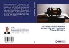 Capa do livro de The Compatibility between Patent Law and Traditional Chinese Medicine