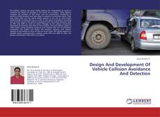 Bookcover of Design And Development Of Vehicle Collision Avoidance And Detection