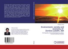 Bookcover of Environment, society and economy of Zanskar,Ladakh, J&K