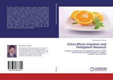 Bookcover of Citrus Micro-irrigation and Fertigation Research