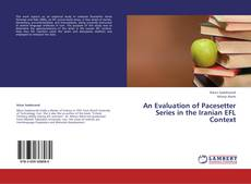 An Evaluation of Pacesetter Series in the Iranian EFL Context的封面