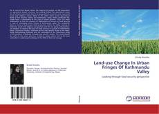 Bookcover of Land-use Change In Urban Fringes Of Kathmandu Valley
