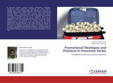 Bookcover of Promotional Strategies and Practices in Insurance Sector
