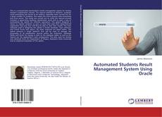 Automated Students Result Management System Using Oracle的封面