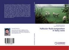 Borítókép a  Follicular fluid composition in dairy cows - hoz