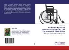 Portada del libro de Community Based Rehabilitation(CBR)of the Persons with Disabilities