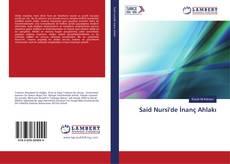Bookcover of Said Nursi'de İnanç Ahlakı