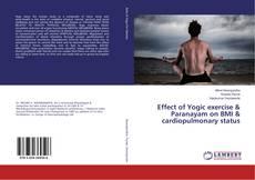 Copertina di Effect of Yogic exercise & Paranayam on BMI & cardiopulmonary status