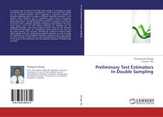 Capa do livro de Preliminary Test Estimators In Double Sampling