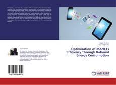 Portada del libro de Optimization of MANETs Efficiency Through Rational Energy Consumption
