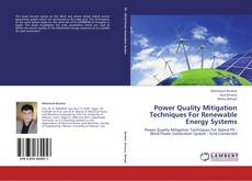 Power Quality Mitigation Techniques For Renewable Energy Systems kitap kapağı