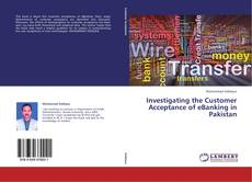 Couverture de Investigating the Customer Acceptance of eBanking in Pakistan