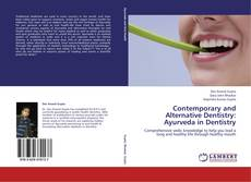 Bookcover of Contemporary and Alternative Dentistry: Ayurveda in Dentistry