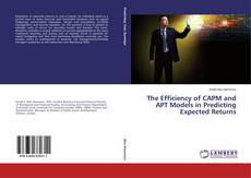Copertina di The Efficiency of CAPM and APT Models in Predicting Expected Returns