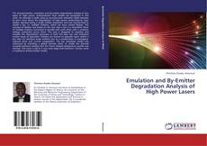 Обложка Emulation and By-Emitter Degradation Analysis of High Power Lasers