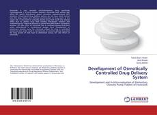 Buchcover von Development of Osmotically Controlled Drug Delivery System