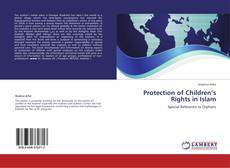Обложка Protection of Children's Rights in  Islam