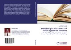 Bookcover of Processing of Nux-vomica in Indian System of Medicine