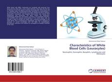 Copertina di Characteristics of White Blood Cells (Leucocytes)