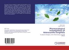 Pharmacological Investigations of Asteracantha longifolia的封面