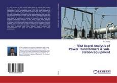 FEM Based Analysis of Power Transformers & Sub-station Equipment kitap kapağı