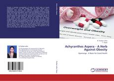 Buchcover von Achyranthes Aspera - A Herb Against Obesity