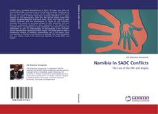 Couverture de Namibia In SADC Conflicts