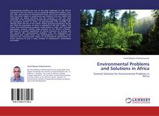 Couverture de Environmental Problems and Solutions in Africa