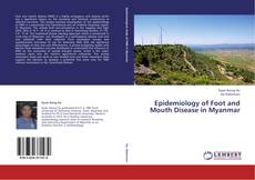 Epidemiology of Foot and Mouth Disease in Myanmar的封面