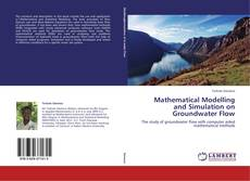 Mathematical Modelling and Simulation on Groundwater Flow的封面