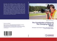 Capa do livro de The Constitution of Kenya & The Changing Roles of Media