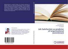 Copertina di Job Satisfaction as predictor of organizational commitment