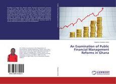 Buchcover von An Examination of Public Financial Management Reforms in Ghana
