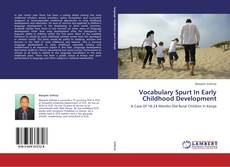 Vocabulary Spurt In Early Childhood Development kitap kapağı