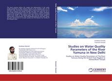 Bookcover of Studies on Water Quality Parameters of the River Yamuna in New Delhi