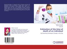 Bookcover of Estimation of the time of death of an individual