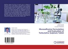 Copertina di Mucoadhesive Formulation and Evaluation of Terbutaline Sulphate Tablet