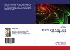 Toluidine Blue: A Head and Neck Perspective的封面
